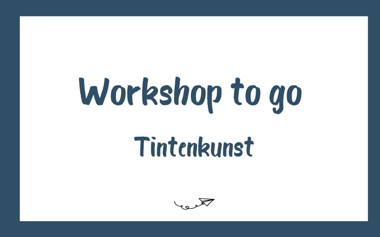 Workshop to go Titel