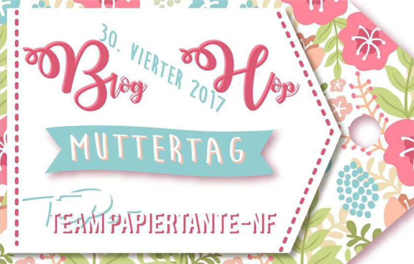 die-papiertante-bloghop-muttertag